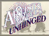 Artists & Models 2009: Unhinged